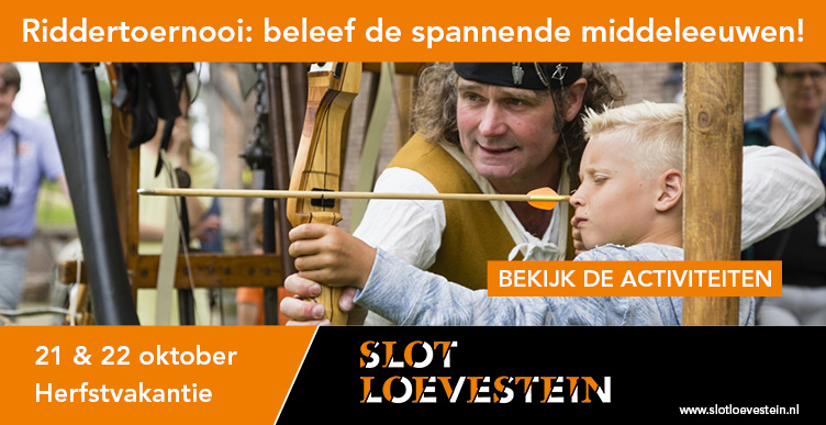 Beleef een spannend riddertoernooi op Slot Loevestein!